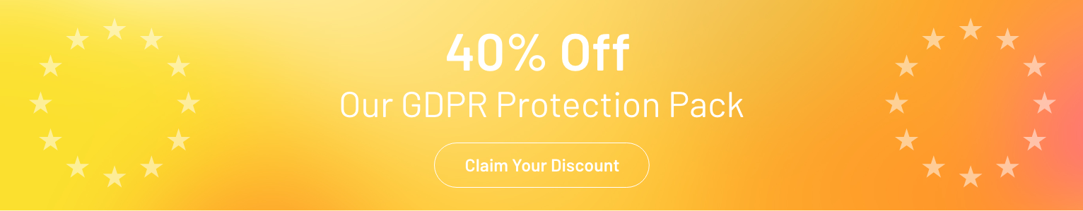 40% Off Our GDPR Protection Pack